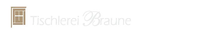 Tischlerei Braune